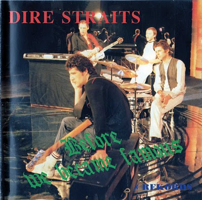 Dire Straits Before We Became Famous Front