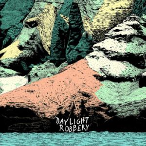 DAYLIGHT ROBBERY『Distant Shores』