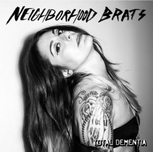 NEIGHBORHOOD BRATS TOTAL DEMENTIA