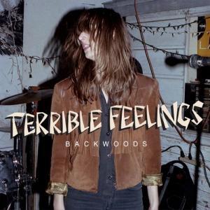 TERRIBLE FEELINGS『Backwoods』