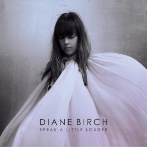 Diane Birch『Speak A Little Louder』jpg