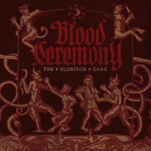 BloodCeremony-TheEldritchDark.jpg