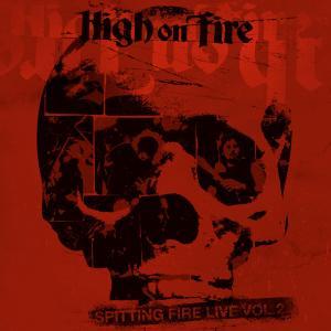 highonfire-spittingfire2.jpg