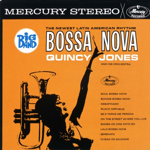 Big Band Bossa Nova Quincy Jones
