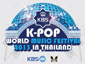 KBS K-POP WORLD MUSIC FESTIVAL 2013 IN THAILAND