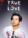 藤井フミヤ「TRUE LOVE」