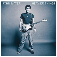 John Mayer : Heavier Things