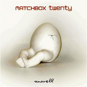 Unwell-Matchbox-Twenty_01